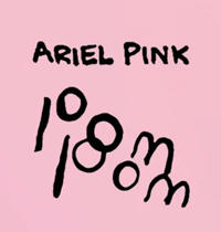 "Ariel Pink ""Put Your Number in My Phone"""